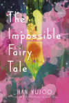 Book Cover of The Impossible Fairy Tale